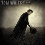 200px-TomWaits-MuleVariations