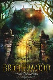 Brightwood, by Tania Unsworth