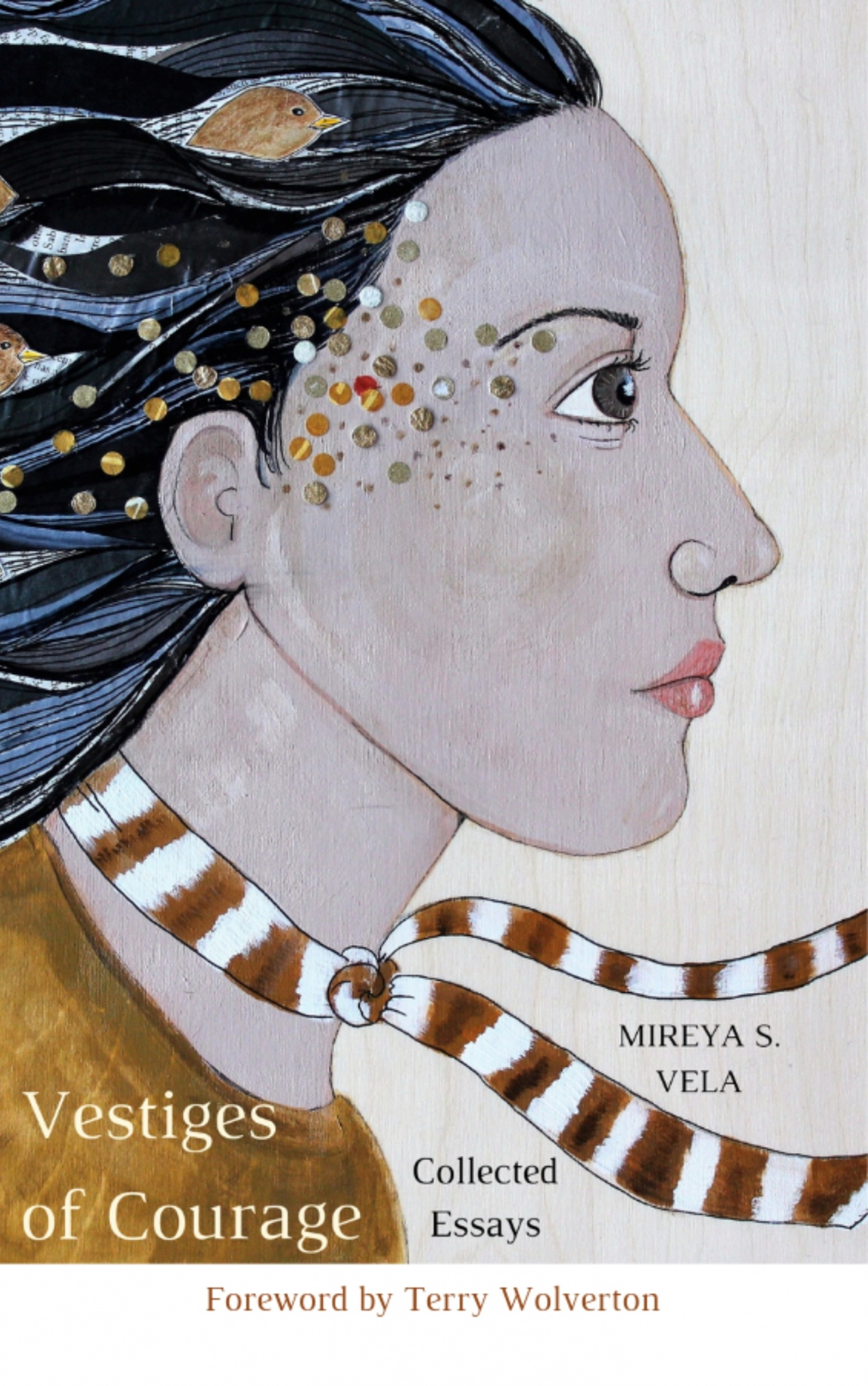 book cover of Vestiges of Courage, by Mireya S. Vela (cover art by the author!)